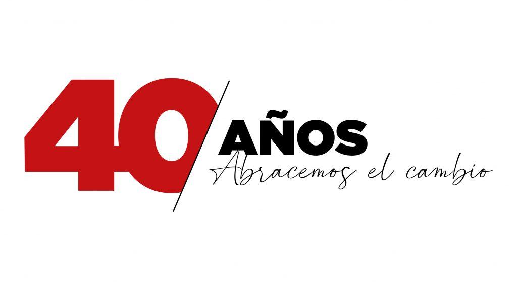 Celebrando Nuestro 40 Aniversario 1981-2021